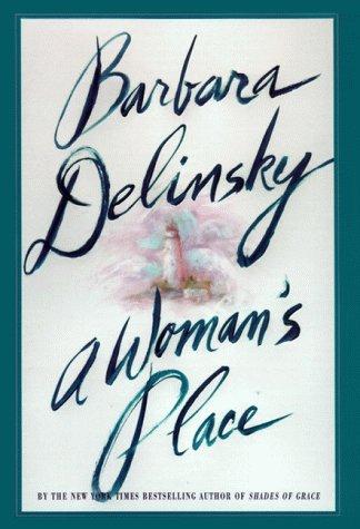 9780060175061: A Woman's Place: A Novel