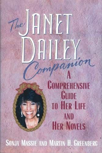 The Janet Dailey Companion: A Comprehensive Guide: Dailey, Janet, Massie,