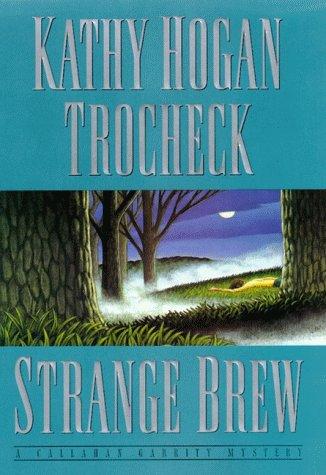 9780060175429: Strange Brew (Callahan Garrity Mysteries)