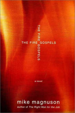 9780060175955: The Fire Gospels: A Novel