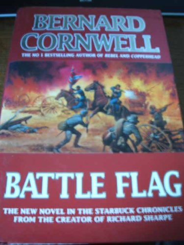 9780060176341: Battle Flag (The Starbuck Chronicles, Book 3)