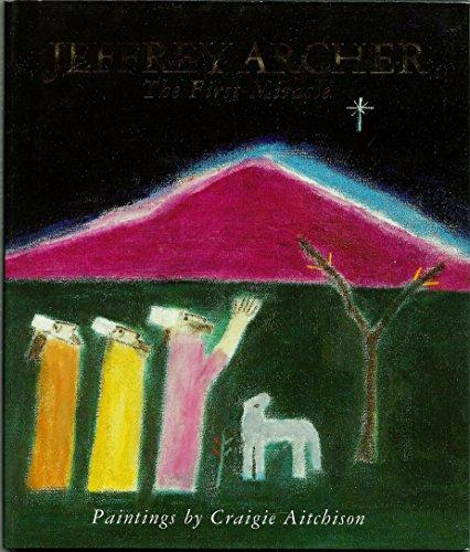 The First Miracle: Jeffrey Archer; Illustrator-Craigie
