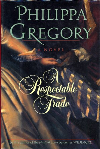 9780060176631: A Respectable Trade