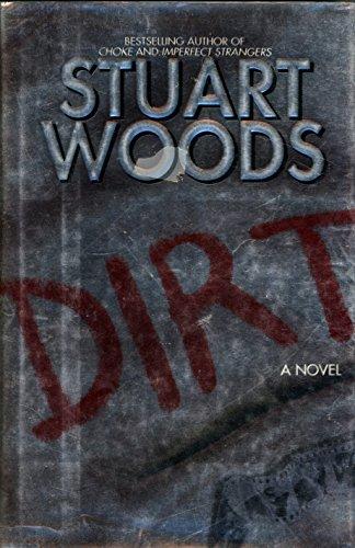 9780060176662: Dirt: A Novel