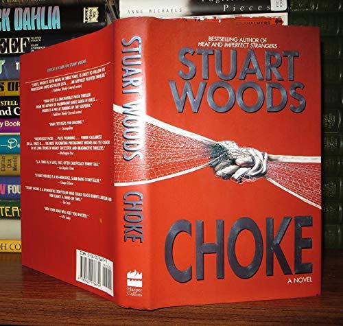 9780060176679: Choke: A Novel