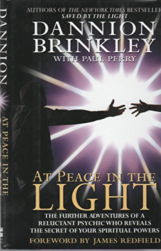 9780060176747: At Peace in the Light: The Further Adventures of a Reluctant Psychic Who Reveals the Secret of Your Spiritual Powers