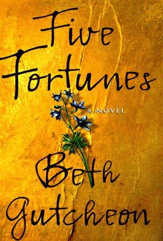 9780060176792: Five Fortunes: A Novel