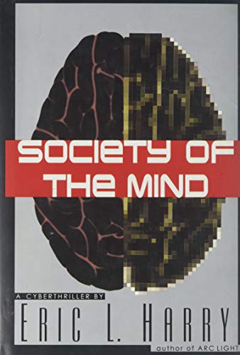 9780060176945: Society of the Mind: A Cyberthriller