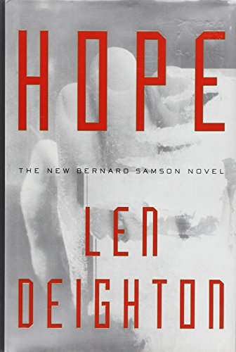 9780060176969: Hope: A Bernard Samson Novel- 2nd in the Faith, Hope and Charity Trilogy