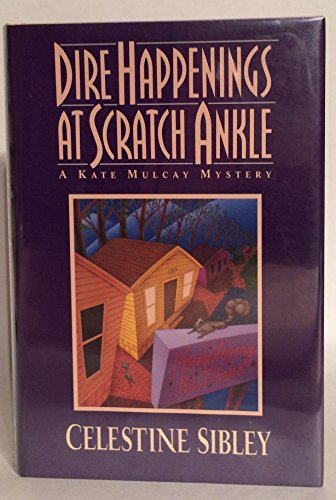 9780060177034: Dire Happenings at Scratch Ankle