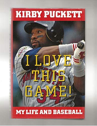9780060177102: I Love This Game!: My Life and Baseball