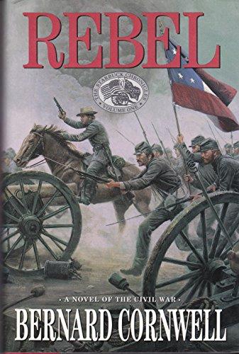 Rebel: Cornwell, Bernard