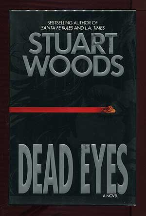 DEAD EYES: Woods, Stuart.