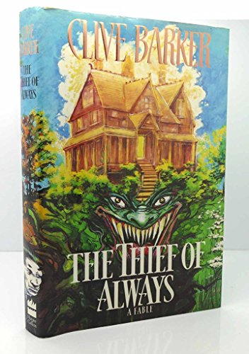9780060177249: The Thief of Always: A Fable