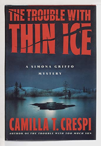 9780060177263: The Trouble With Thin Ice (Simona Griffo Mysteries)