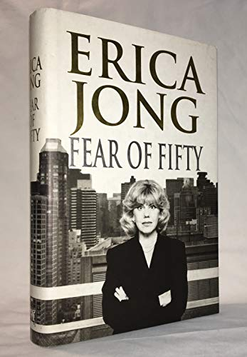 9780060177393: Fear of Fifty