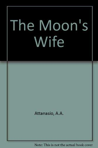 9780060177409: The Moon's Wife