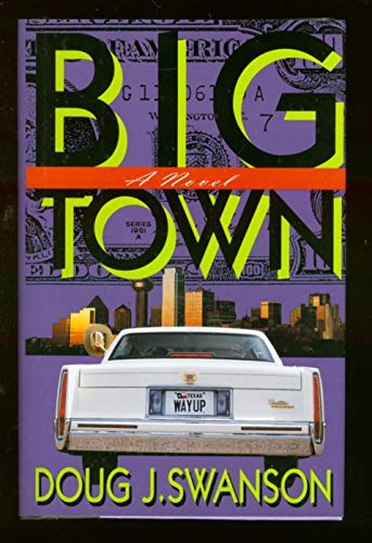 "Big Town "" Signed "": Swanson, Doug"