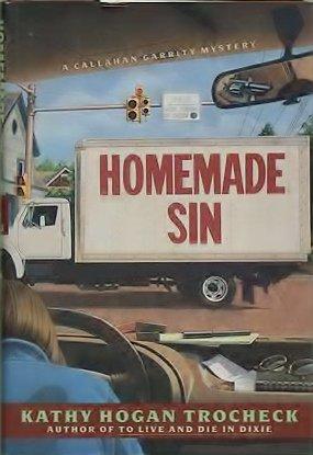 9780060177652: Homemade Sin (Callahan Garrity Mysteries)