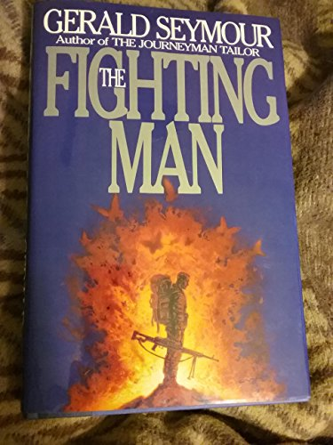 9780060177706: The Fighting Man