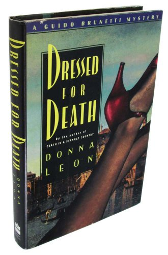 Dressed for Death ***SIGNED***: Donna Leon