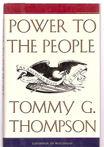 9780060178239: Power to the People: An American State at Work