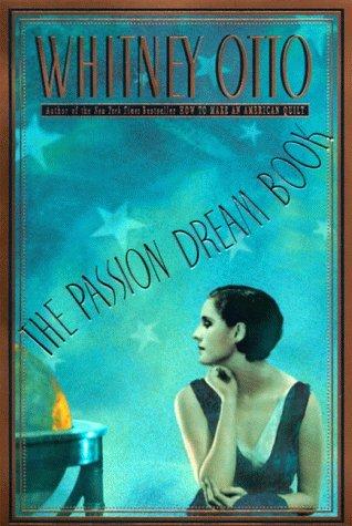 9780060178246: The Passion Dream Book: A Novel
