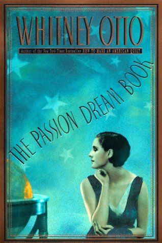 9780060178246: The Passion Dream Book: A Novel