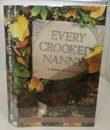9780060179236: Every Crooked Nanny (Callahan Garrity Mysteries)
