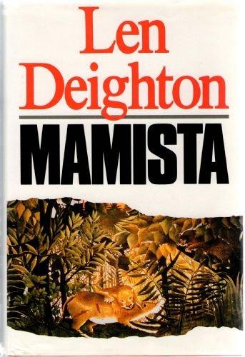 Mamista: Len Deighton