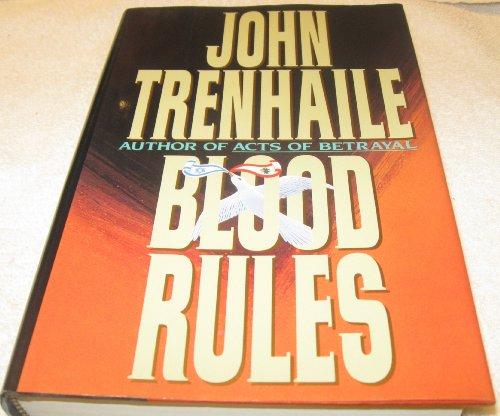 Blood Rules: Trenhaile, John