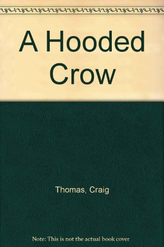 9780060179724: A Hooded Crow