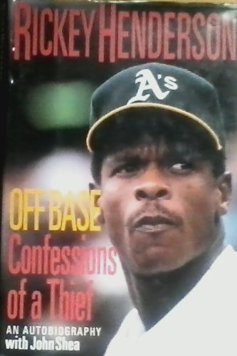 9780060179755: Off Base: Confessions of a Thief