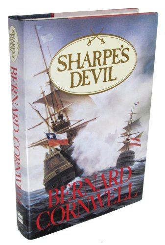 SHARPES DEVIL - Richard Sharpe and the Emperor, 1820-1821: Cornwell, Bernard