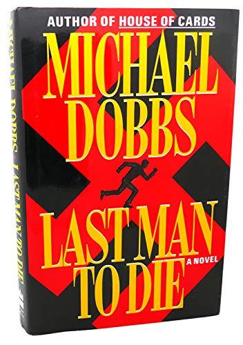 9780060179786: Last Man to Die