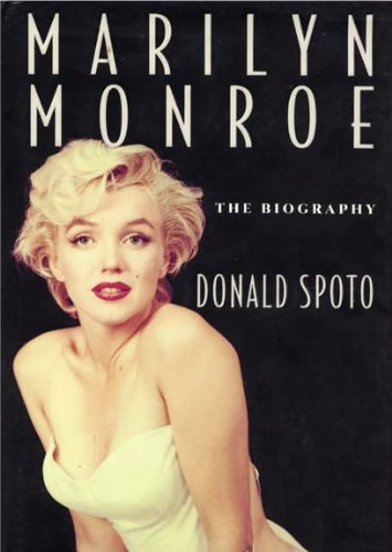 Marilyn Monroe: The Biography.: Spoto, Donald.