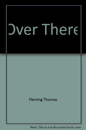 Over There (0060179902) by Thomas Fleming