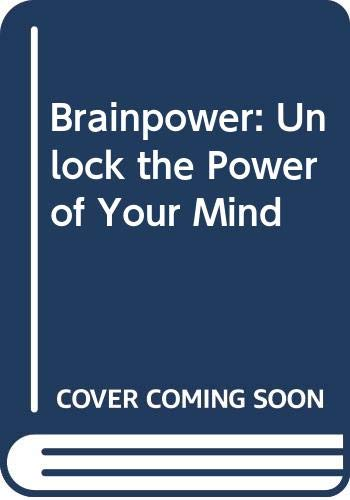 9780060181970: Brainpower: Unlock the Power of Your Mind