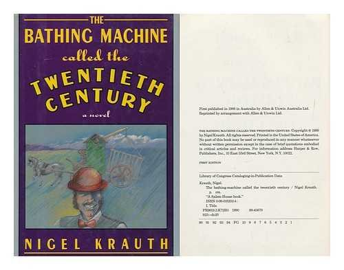 9780060182021: The bathing-machine called the twentieth century