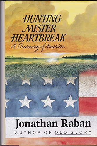 Hunting Mister Heartbreak: A Discovery of America (SIGNED)