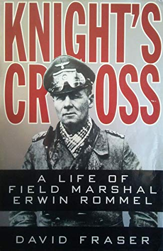 9780060182229: Knight's Cross: A Life of Field Marshal Erwin Rommel