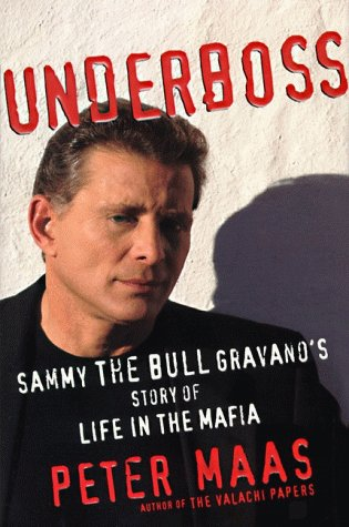 9780060182564: Underboss: Sammy the Bull Gravano's Story of Life in the Mafia