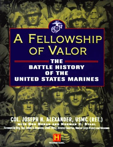 9780060182663: A Fellowship of Valor: The Battle History of the United States Marines