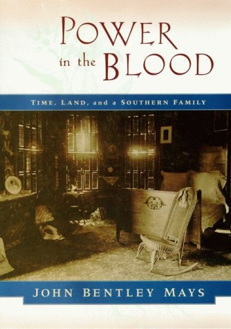 9780060182694: Power in the Blood: Land, Memory, and a Southern Family