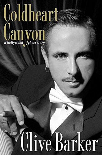 9780060182977: Coldheart Canyon: A Hollywood Ghost Story