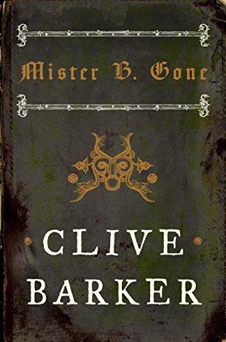 MISTER B. GONE: Barker, Clive