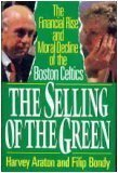 9780060183011: The Selling of the Green: The Financial Rise and Moral Decline of the Boston Celtics