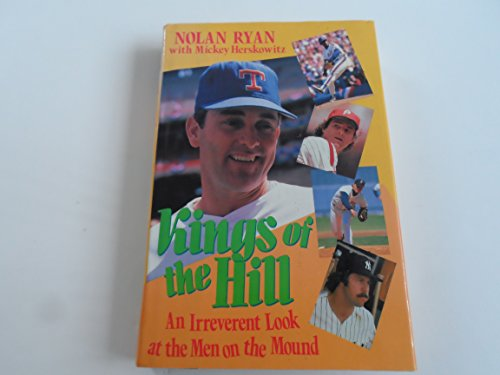9780060183301: Kings of the Hill: An Irreverent Look at the Men on the Mound