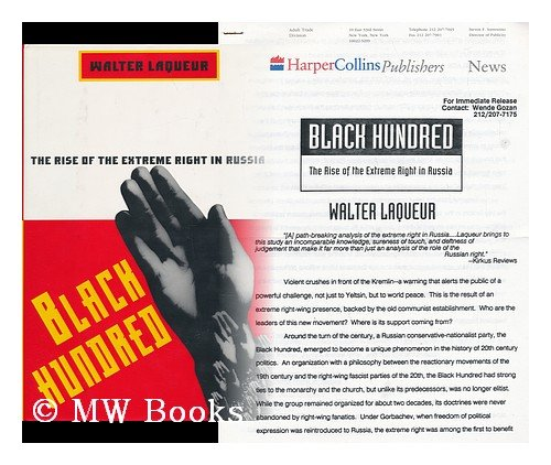 9780060183363: Black Hundred: The Rise of the Extreme Right in Russia