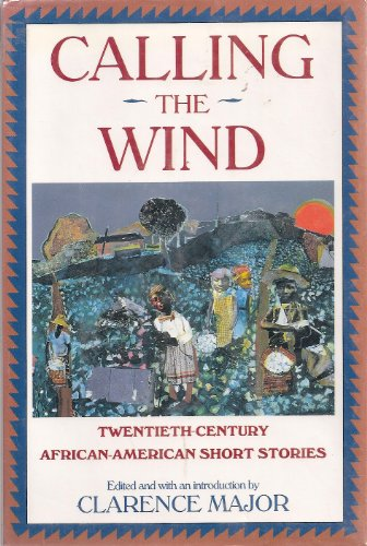 9780060183370: Calling the Wind: Twentieth-Century African-American Short Stories